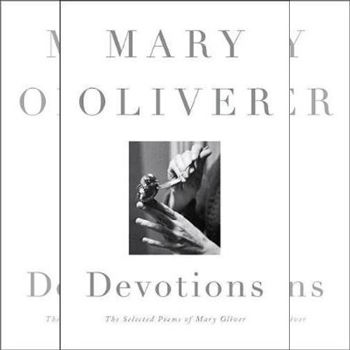 <strong>Devotions</strong> by Mary Oliver